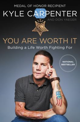 Cover image for You are worth it : building a life worth fighting for