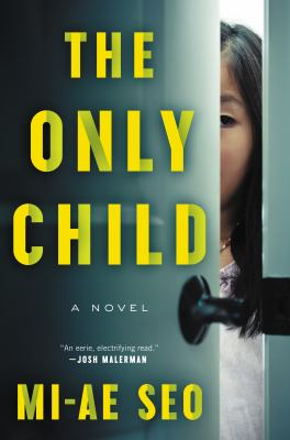 Cover image for The only child : a novel