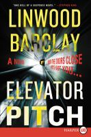 Cover image for Elevator pitch : a novel