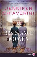 Cover image for Resistance women : a novel
