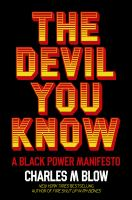 Cover image for The devil you know : a Black power manifesto