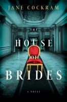 Cover image for The house of brides : a novel