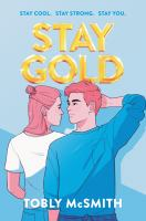 Cover image for Stay gold