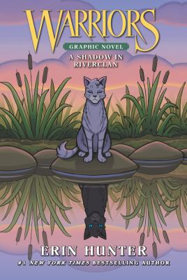 Cover image for Warriors : a shadow in RiverClan