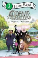 Cover image for The Addams family : a frightful welcome