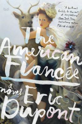 Cover image for The American fiancée : a novel
