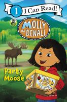 Cover image for Molly of Denali : party moose