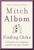Cover image for Finding Chika : a little girl, an earthquake, and the making of a family