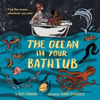 Cover image for The ocean in your bathtub