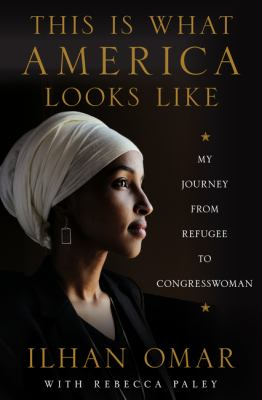 Cover image for This is what America looks like : my journey from refugee to Congresswoman