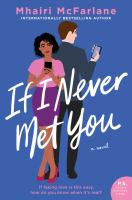 Cover image for If I never met you : a novel