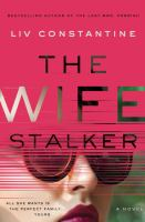 Cover image for The wife stalker : a novel