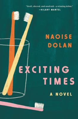 Cover image for Exciting times : a novel