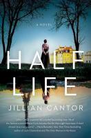 Cover image for Half life : a novel