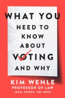 Cover image for What you need to know about voting and why