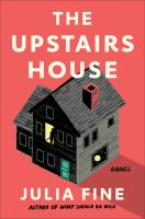 Cover image for The upstairs house : a novel