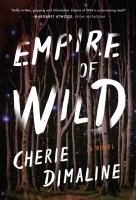 Cover image for Empire of wild : a novel