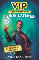 Cover image for Lewis Latimer : engineering wizard