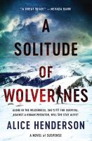 Cover image for A solitude of wolverines : a novel of suspense