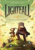 Cover image for Lightfall. Book 1, The girl & the Galdurian