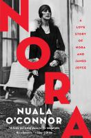 Cover image for Nora : a love story of Nora and James Joyce