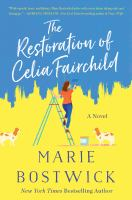Cover image for The restoration of Celia Fairchild : a novel