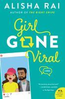 Cover image for Girl gone viral : a novel