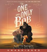 Cover image for The One and Only Bob