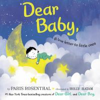 Cover image for Dear baby, : a love letter to little ones