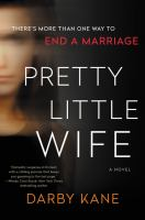 Cover image for Pretty little wife : a novel