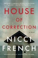Cover image for House of correction : a novel
