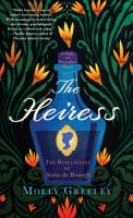Cover image for The heiress : the revelations of Anne de Bourgh