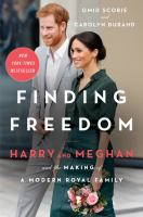 Cover image for Finding freedom : Harry and Meghan and the making of a modern royal family