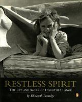 Cover image for Restless spirit : the life and work of Dorothea Lange
