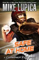 Cover image for Safe at home : a Comeback Kids novel