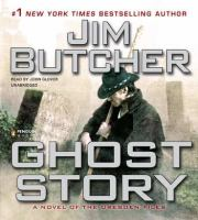 Cover image for Ghost story : a novel of the Dresden files