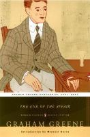 Cover image for THE END OF THE AFFAIR:  (PENGUIN CLASSICS DELUXE EDITION)