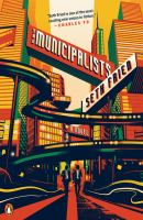Cover image for The municipalists : a novel