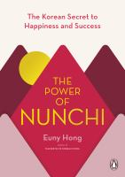 Cover image for The power of nunchi : the Korean secret to happiness and success