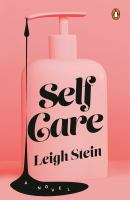 Cover image for Self care : a novel