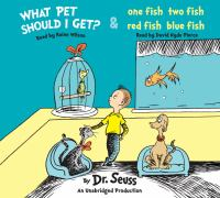 Cover image for What pet should I get? ; & One fish two fish red fish blue fish