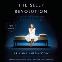 Cover image for The sleep revolution transforming your life one night at a time