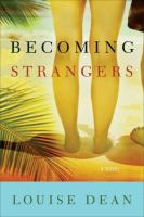 Cover image for Becoming strangers