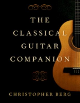 Cover image for The classical guitar companion