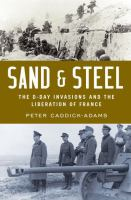Cover image for Sand & steel : the D-Day invasion and the liberation of France
