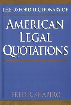 Cover image for The Oxford dictionary of American legal quotations