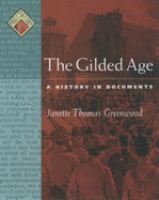 Cover image for The Gilded Age : a history in documents