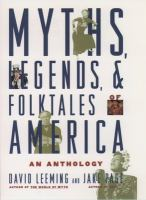 Cover image for Myths, legends, and folktales of America : an anthology