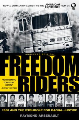 Cover image for Freedom riders : 1961 and the struggle for racial justice