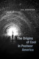 Cover image for The origins of cool in postwar America